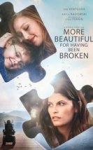 More Beautiful for Having Been Broken Erotik Film izle