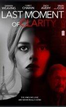 Last Moment of Clarity Türkçe Altyazılı 2020 Filmi izle
