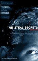Sırları Çalıyoruz Wikileaks'in Öyküsü