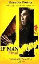 Ip Man 4: Final Türkçe Altyazılı 2019 Filmi izle